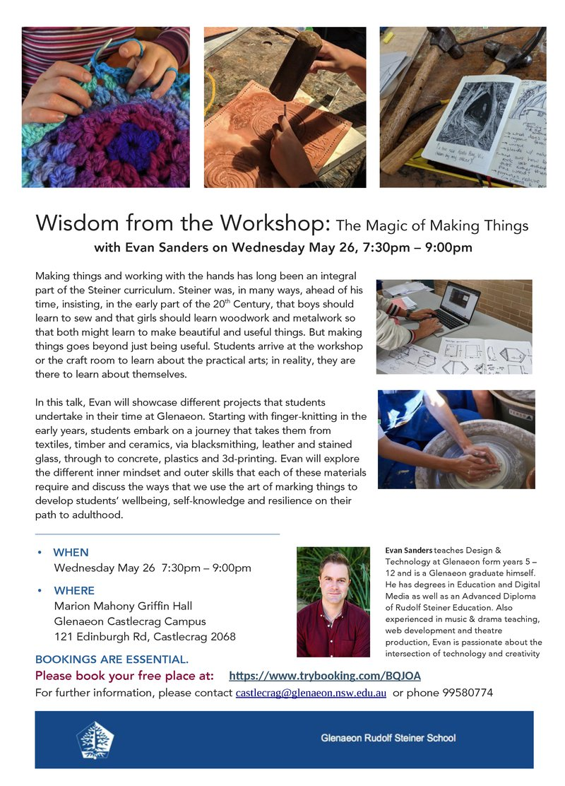 WED 26 MAY: The Magic of Making Things with Evan Sanders